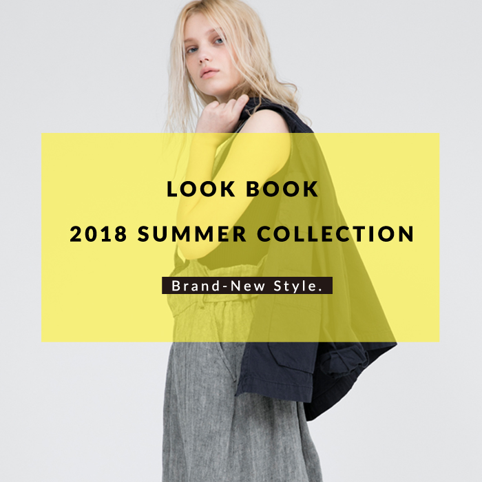 LOOK BOOK 2018 SUMMER COLLECTION