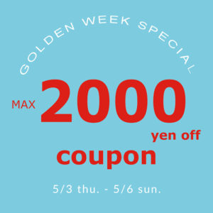 GOLDEN WEEK COUPON FAIR