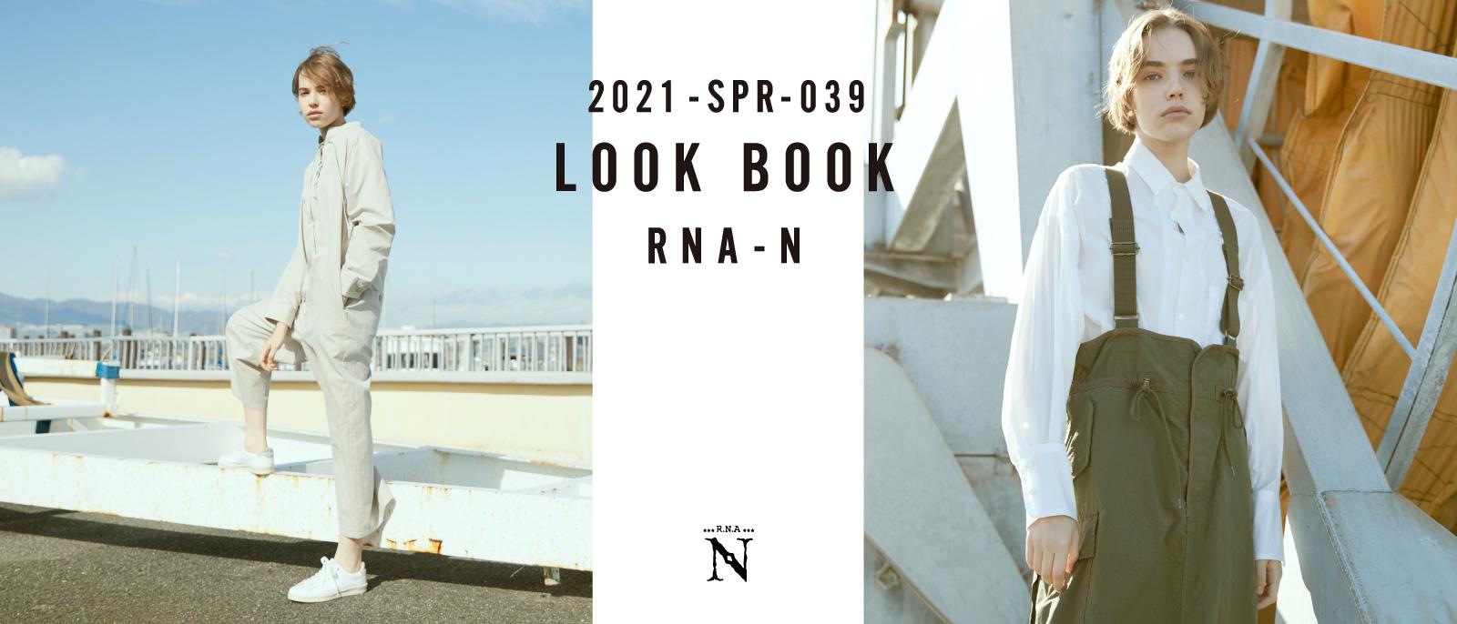 RNA-N 2021 SPRING LOOK BOOK