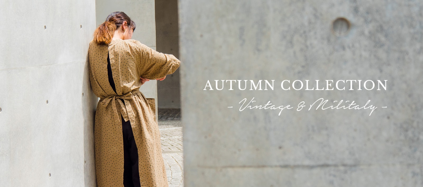 AUTUMN COLLECTION - Vintage & Militaly -