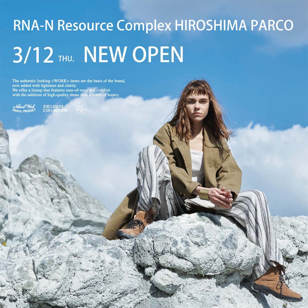RNA-N Resource Complex 広島PARCO店 NEW OPEN!!